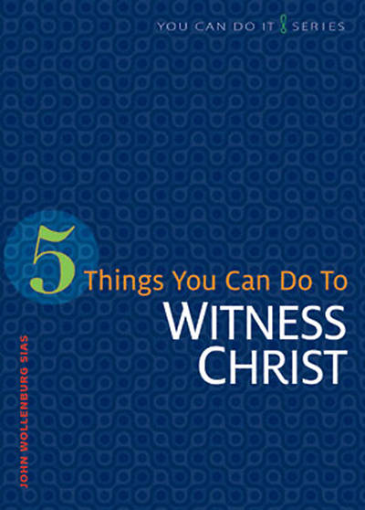 Picture of 5 Things You Can Do to Witness Christ