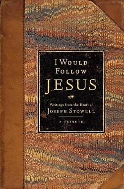 I Would Follow Jesus