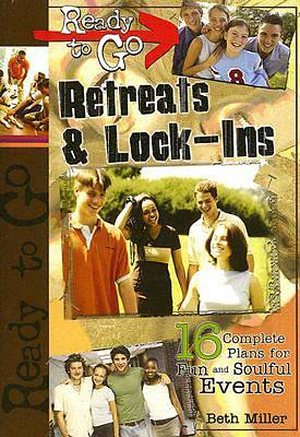 Ready-to-Go Retreats & Lock-Ins - eBook [ePub]