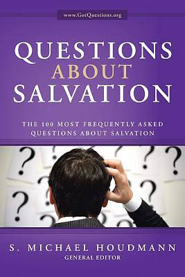 Questions about Salvation
