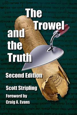 Picture of The Trowel and the Truth