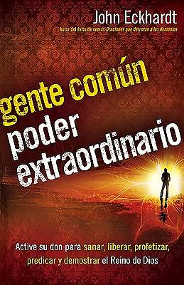 Gente Comn, Poder Extraordinario / Ordinary People, Extraordinary Power
