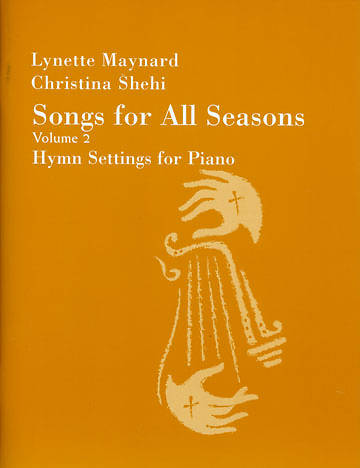 Songs for All Seasons Vol. 2 Piano Collection