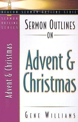 Sermon Outlines on Advent and Christmas