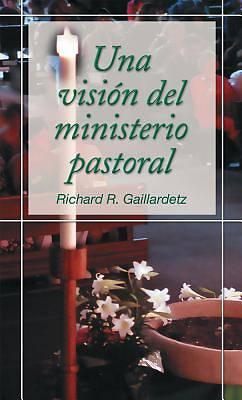 Picture of Una Vision del Ministerio Pastoral