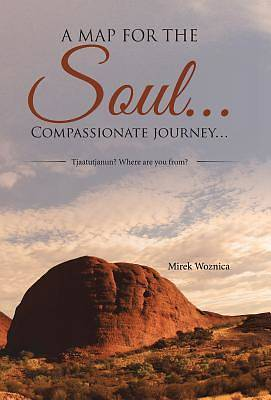 Picture of A Map for the Soul... Compassionate Journey...