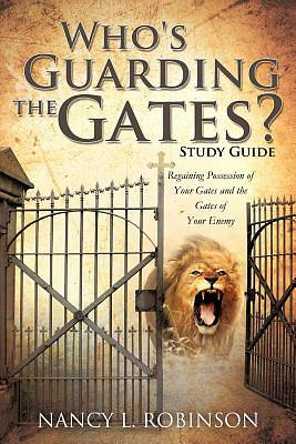 Picture of Who's Guarding the Gates? Study Guide