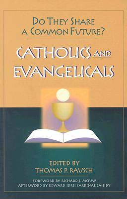 Catholics & Evangelicals