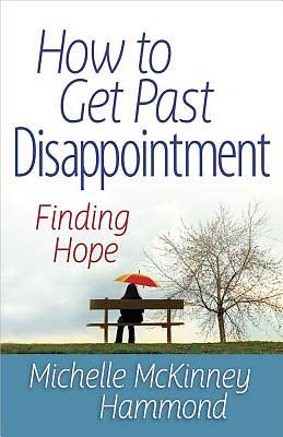 How to Get Past Disappointment [ePub Ebook]