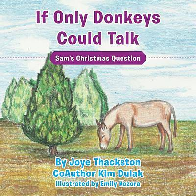 Picture of If Only Donkeys Could Talk