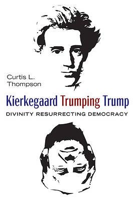 Picture of Kierkegaard Trumping Trump