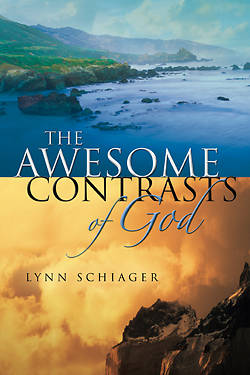 The Awesome Contrasts of God
