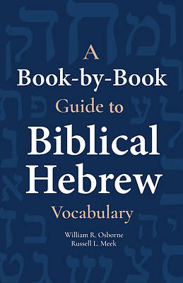 A Book-By-Book Guide to Bib Hebrew Vocab