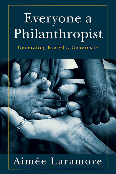 Picture of Everyone a Philanthropist