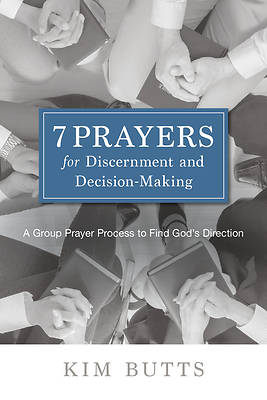 Picture of 7 Prayers for Discernment and Decision-Making