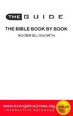 The Guide to the Bible Book by Book