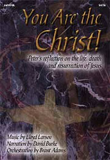 You Are the Christ SATB Choral Book