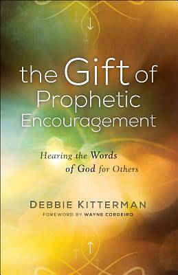 Picture of The Gift of Prophetic Encouragement