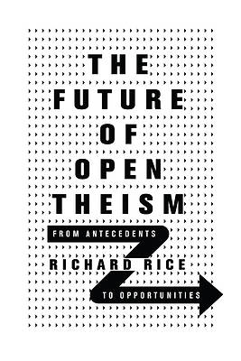 Picture of The Future of Open Theism