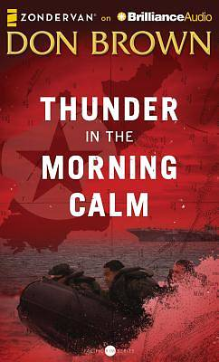 Thunder in the Morning Calm Audiobook - MP3 CD
