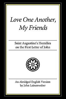 Love One Another, My Friends