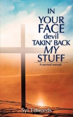 Picture of In Your Face Devil Takin' Back My Stuff