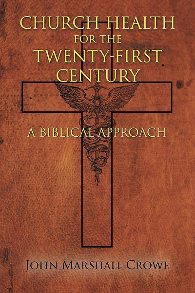 Picture of Church Health for the Twenty-First Century