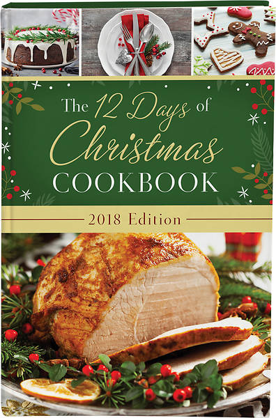 The 12 Days of Christmas Cookbook 2018 Edition