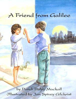 A Friend From Galilee