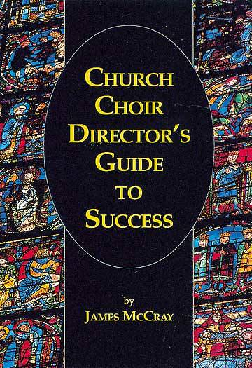 Church Choir Directors Guide To Success