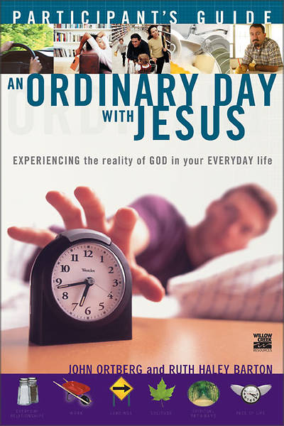 An Ordinary Day with Jesus Participants Guide