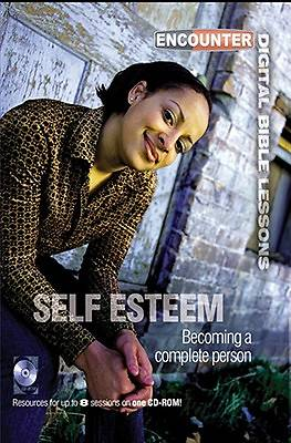 Encounter Digital Bible Lessons - Self Esteem