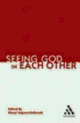 Seeing God in Each Other