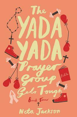 Picture of The Yada Yada Prayer Group Gets Tough