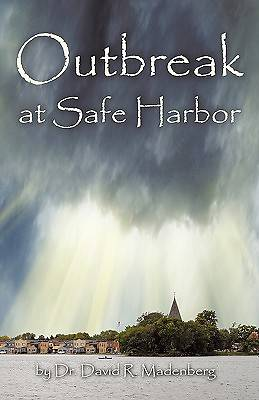 Outbreak at Safe Harbor