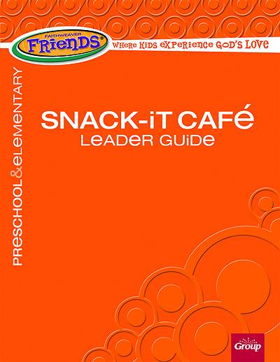 Picture of FaithWeaver Friends Snack-It Cafe Leader Guide Spring 2021