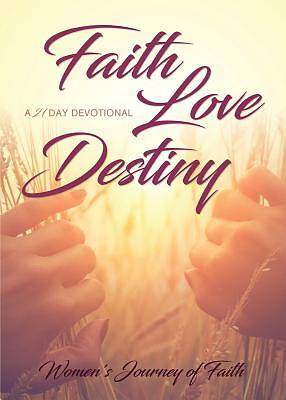 Faith Love Destiny