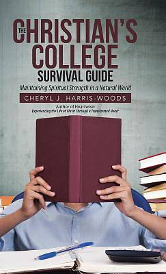 The Christians College Survival Guide