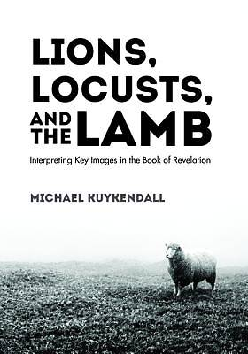 Picture of Lions, Locusts, and the Lamb