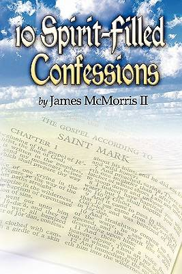 10 Spirit-Filled Confessions