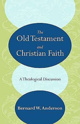 The Old Testament and Christian Faith