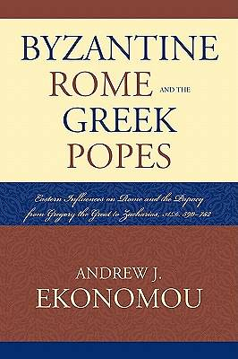 Byzantine Rome and the Greek Popes [Adobe Ebook]