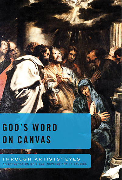 Through Artists Eyes Series - Gods Word on Canvas