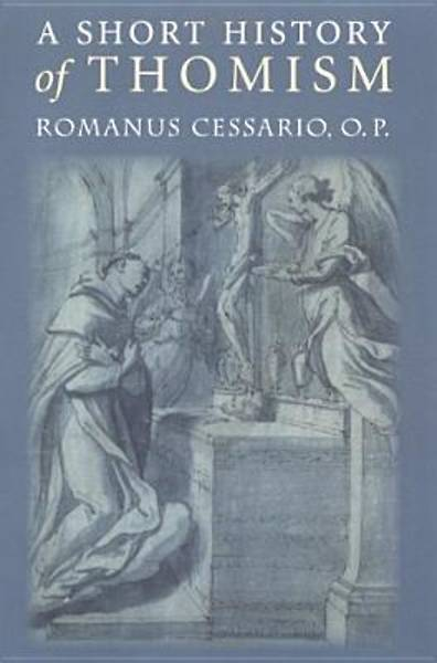 Picture of A Short History of Thomism