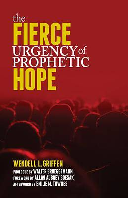 Picture of The Fierce Urgency of Prophetic Hope