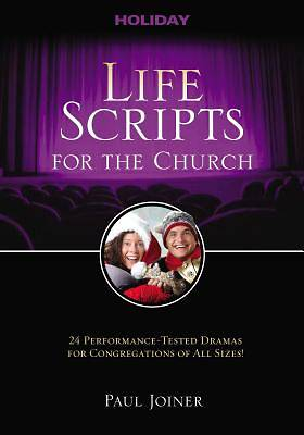 Life Scripts for the Church: Holidays