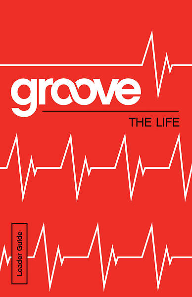 Groove: The Life Leader Guide - eBook [ePub]