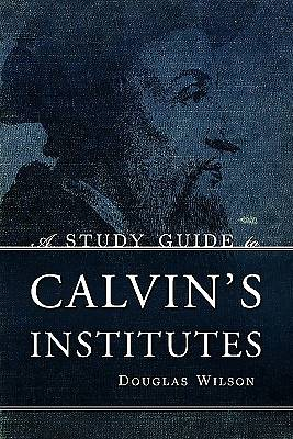 A Study Guide to Calvins Institutes