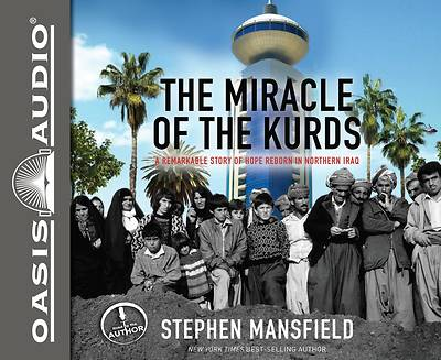 The Miracle of the Kurds (Library Edition)