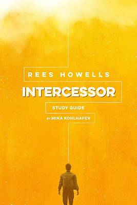 Picture of Rees Howells, Intercessor Study Guide